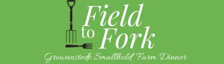 Date Set! 2019 Field to Fork Farm Dinner